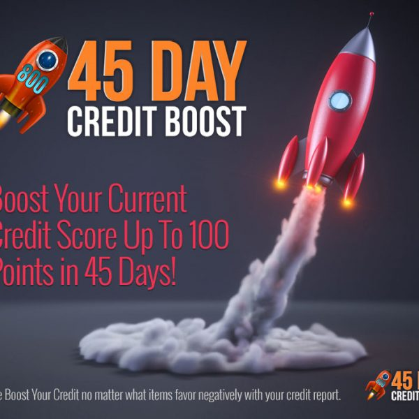 45 Day Credit Boost